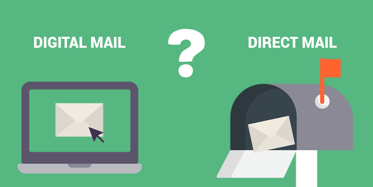 Choose between direct mail and digital mail